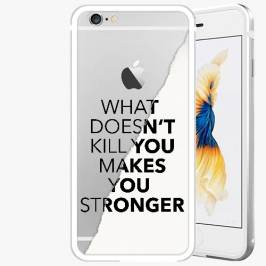 Kryt na mobil iSaprio Alu Silver pro iPhone 6 / 6S - Makes You Stronger